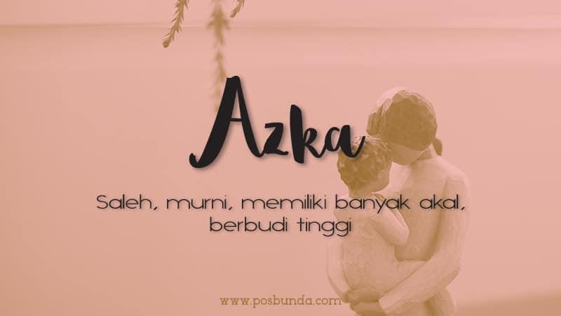 Arti Nama Azka - Azka