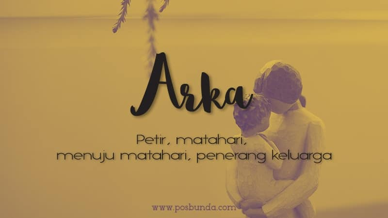 Arti Nama Arka - Arka