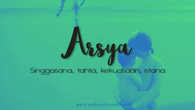 Arti Nama Arsya - Arsya