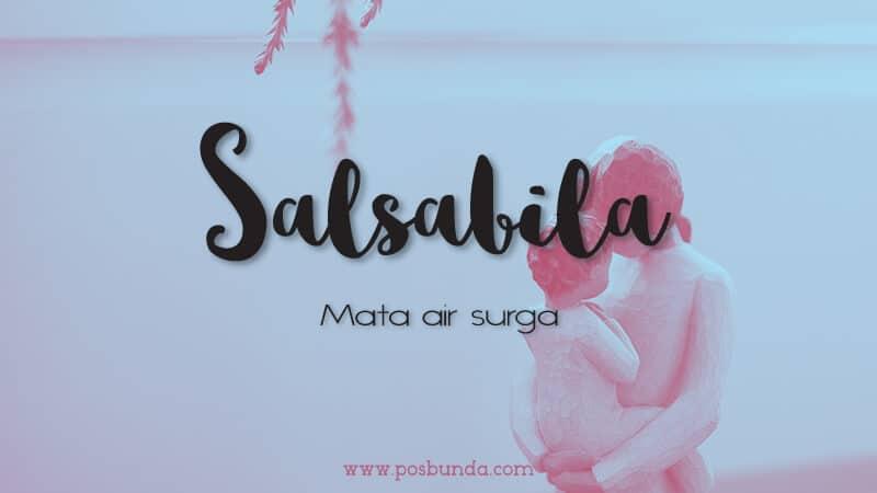 Arti Nama Salsabila - Salsabila