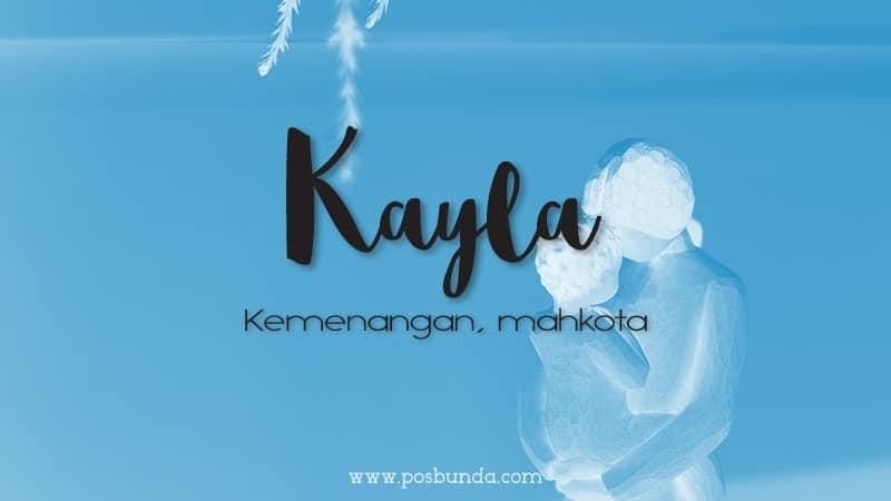 Arti Nama Kayla - Kayla