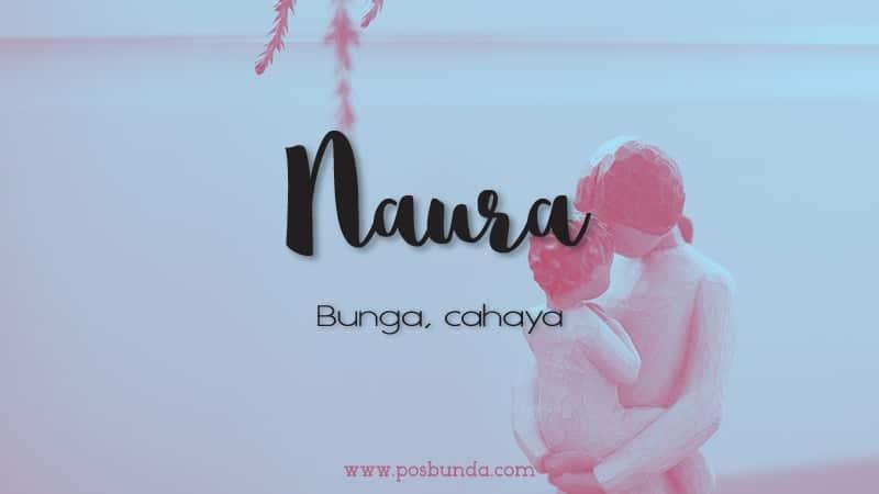 Arti Nama Naura - Naura