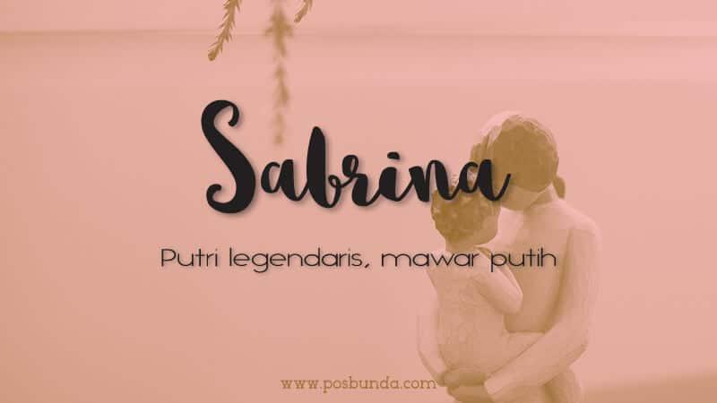 Arti Nama Sabrina - Sabrina
