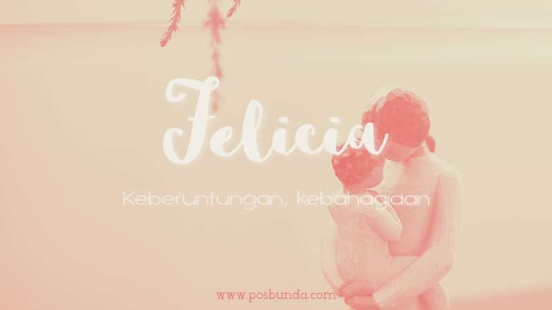 Arti Nama Felicia - Felicia