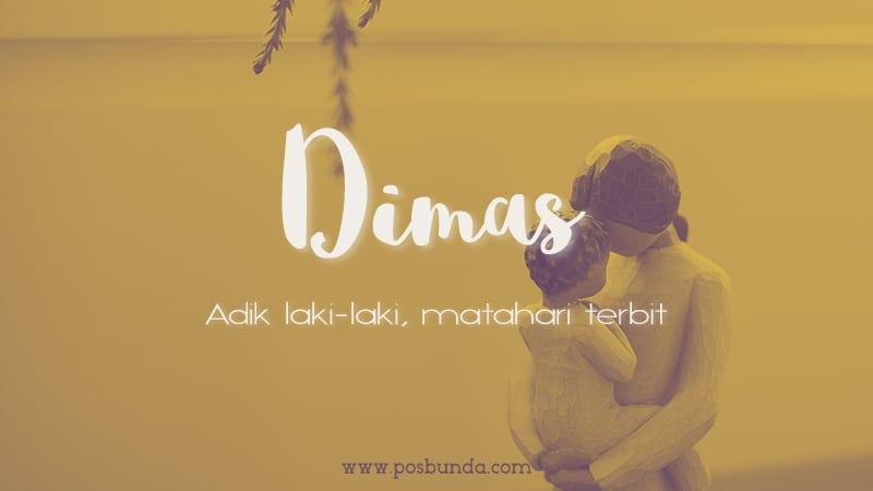Arti Nama Dimas - Dimas