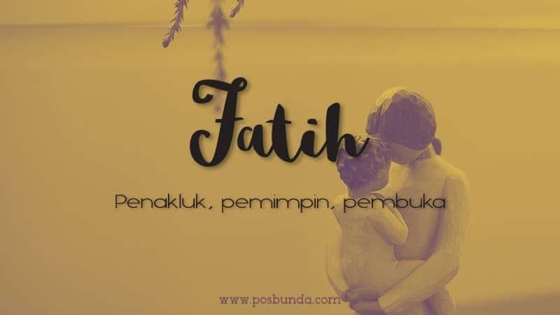 Arti Nama Fatih - Fatih