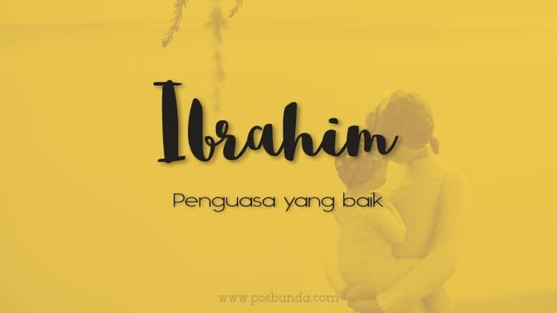 Arti Nama Ibrahim - Ibrahim