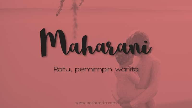 Arti Nama Maharani - Maharani