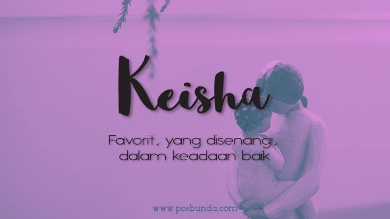 Arti Nama Keisha - Keisha