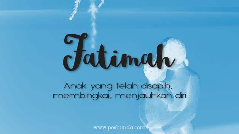 Arti Nama Fatimah - Fatimah