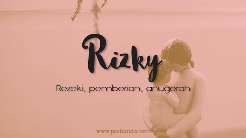 Arti Nama Rizky - Rizky