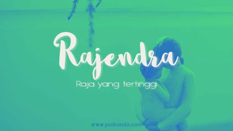 Arti Nama Rajendra - Rajendra