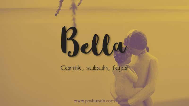 Arti Nama Bella - Bella