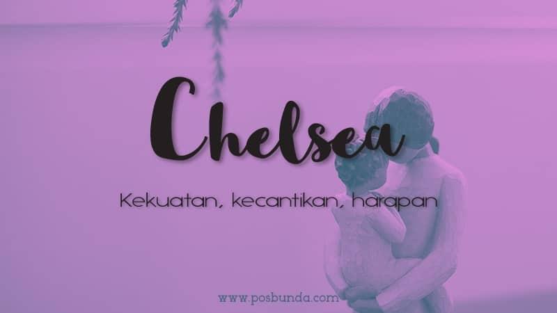 Arti Nama Chelsea - Chelsea