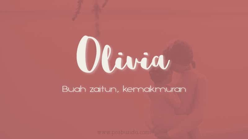 Arti Nama Olivia - Olivia