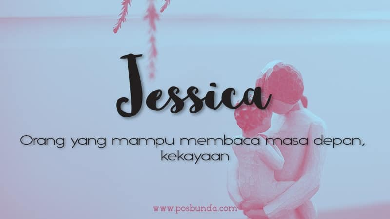 Arti Nama Jessica - Jessica