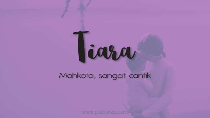 Arti Nama Tiara - Tiara