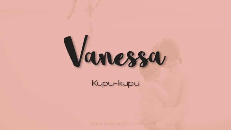 Arti Nama Vanessa - Vanessa
