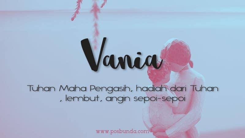 Arti Nama Vania - Vania