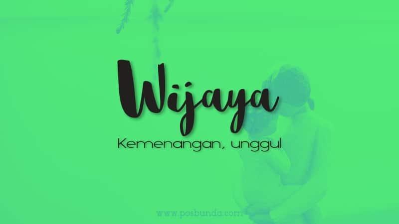 Arti Nama Wijaya - Wijaya