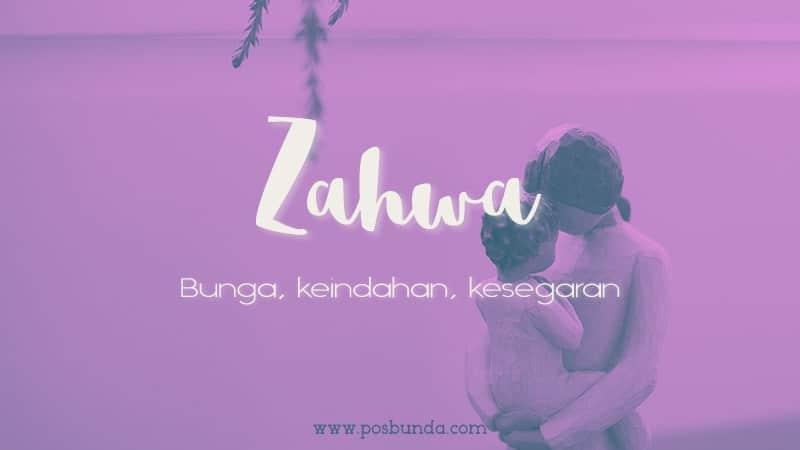 Arti Nama Zahwa - Zahwa