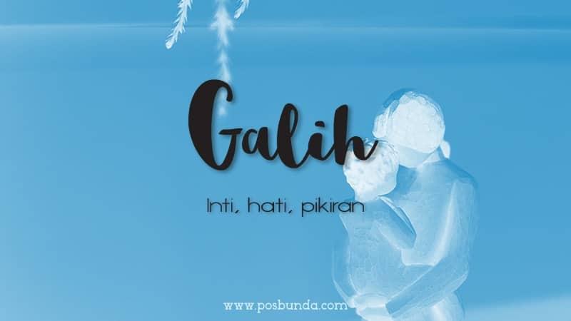 Arti Nama Galih - Galih