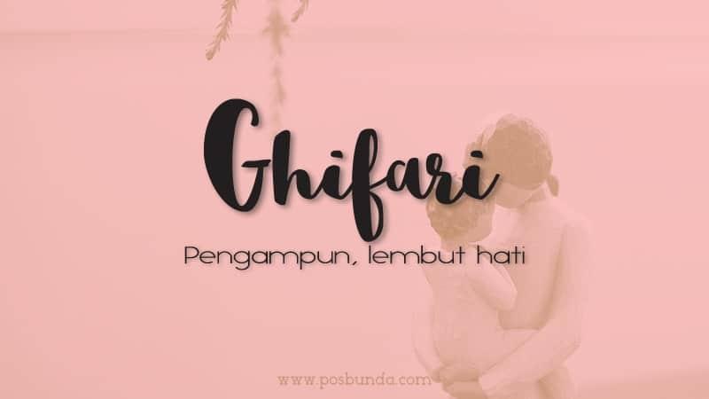 Arti Nama Ghifari - Ghifari