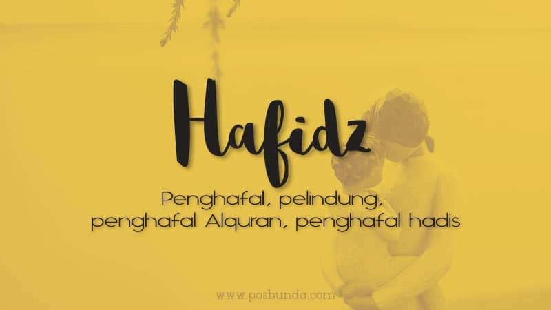 Arti Nama Hafidz - Hafidz
