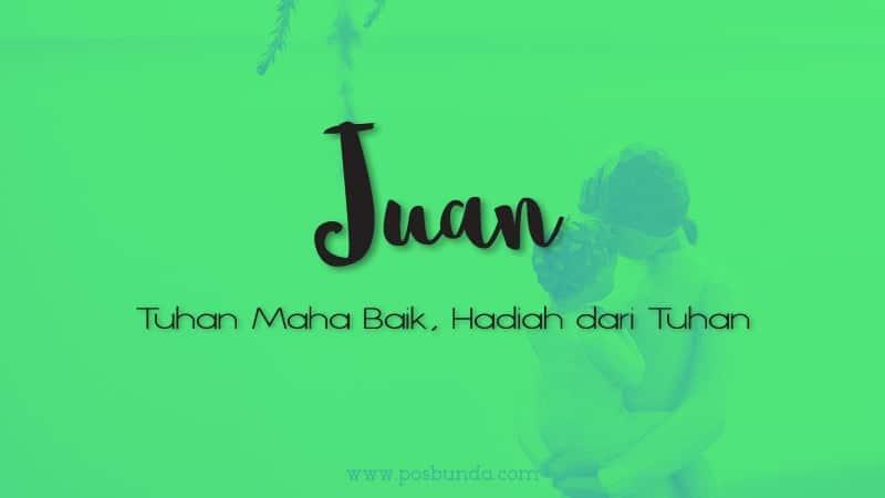 Arti Nama Juan - Juan