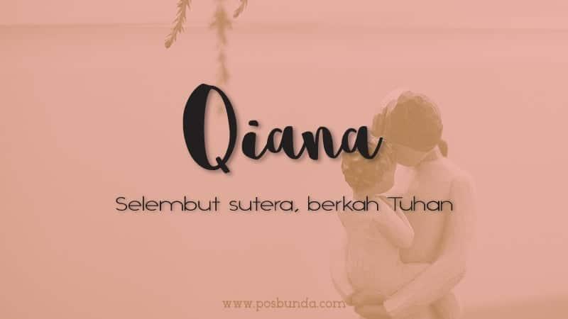 Arti Nama Qiana