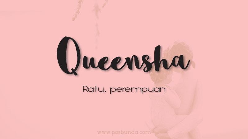 Arti Nama Queensha - Queensha