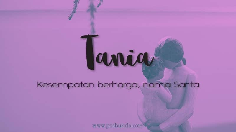 Arti Nama Tania - Tania
