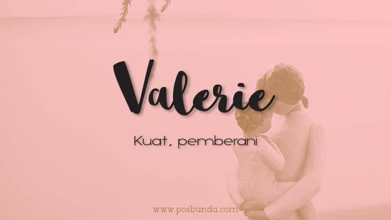 Arti Nama Valerie - Valerie