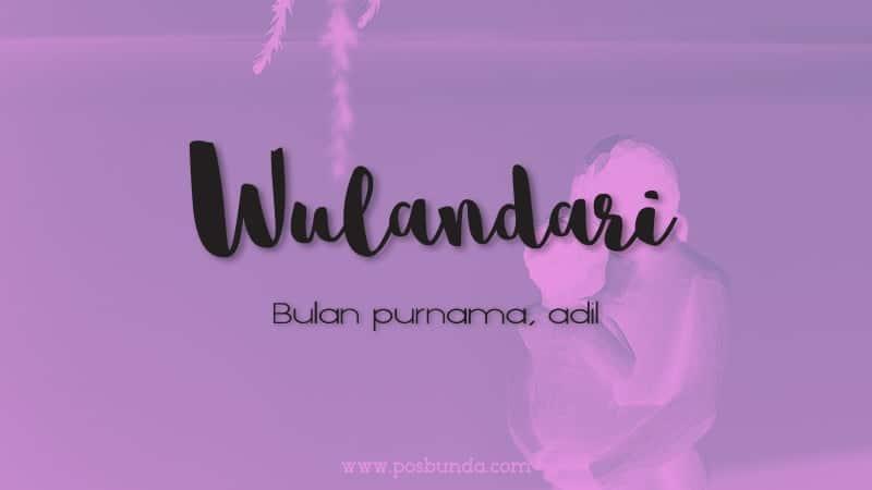 Arti Nama Wulandari - Wulandari