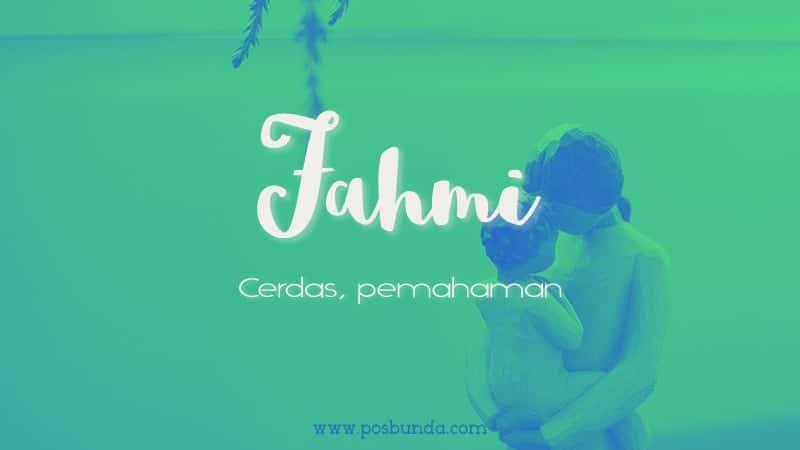 Arti Nama Fahmi - Fahmi
