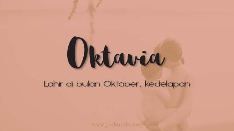 Arti Nama Oktavia - Oktavia