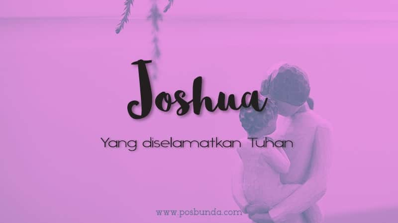 Arti Nama Joshua - Joshua