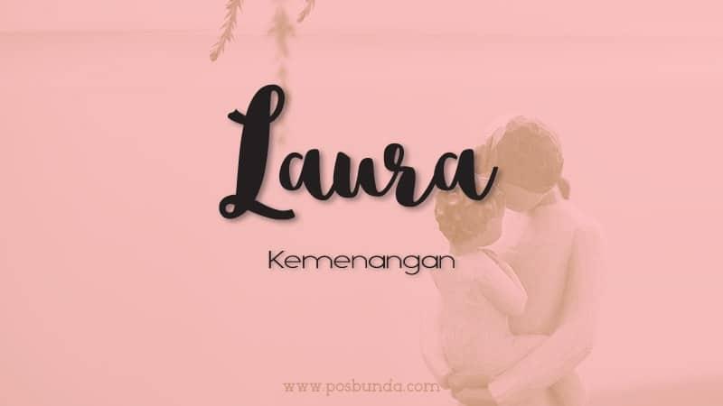 Arti Nama Laura - Laura