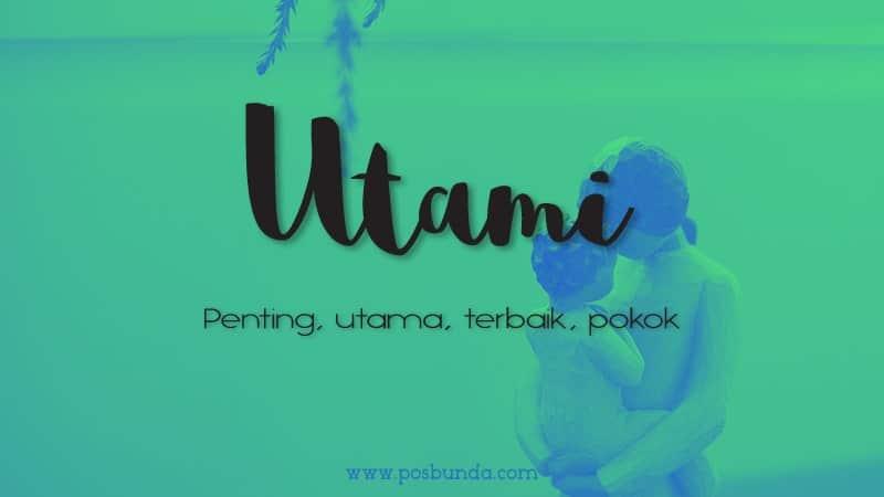 Arti Nama Utami - Utami