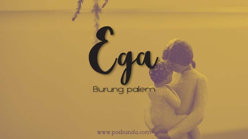 Arti Nama Ega - Ega