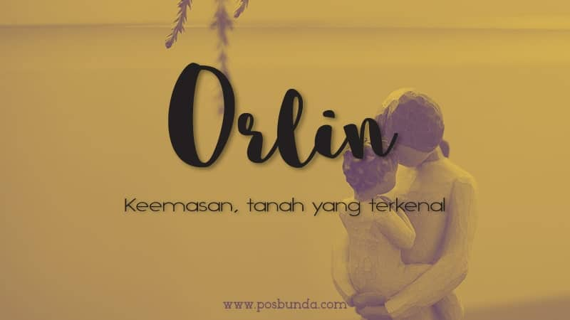 Arti Nama Orlin - Orlin