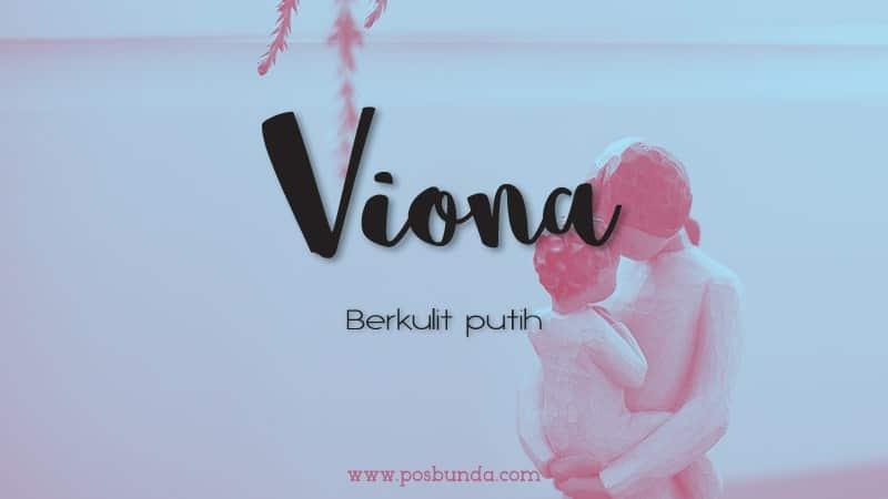 Arti Nama Viona - Viona