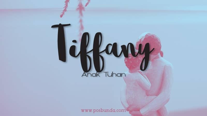 Arti Nama Tiffany - Tiffany
