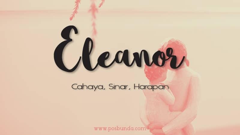 Arti Nama Eleanor - Eleanor