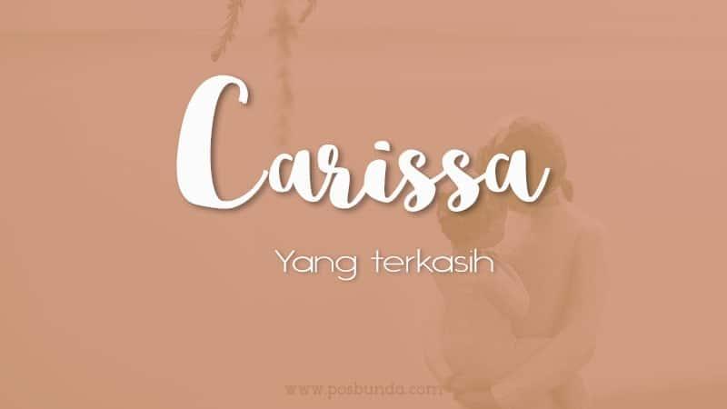 Arti Nama Carissa - Carissa