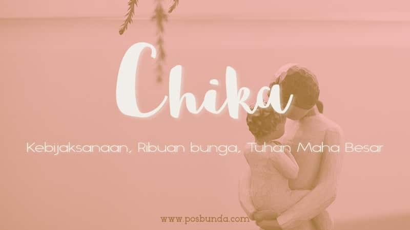 Arti Nama Chika - Chika
