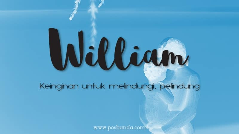 Arti Nama William - William