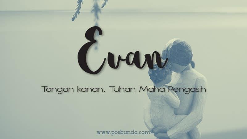 Arti Nama Evan