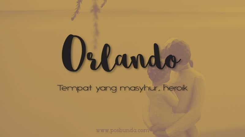 Arti Nama Orlando - Orlando