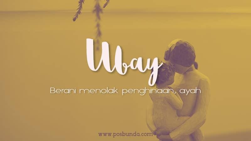 Arti Nama Ubay - Ubay